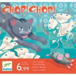 Chop ! Chop !